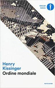 Henry Kissinger Ordine Mondiale